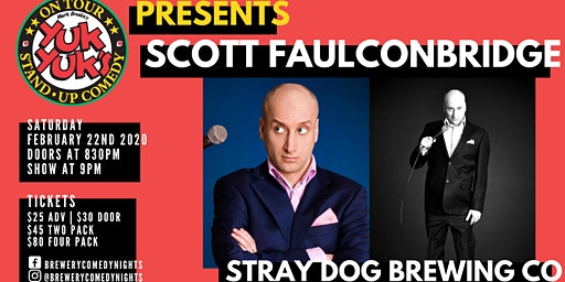 Yuk Yuk's Presents SCOTT FAULCONBRIDGE (JFL, CBC) @ Stray Dog Brewing