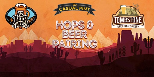 Hops & Beer Pairing with Tombstone Brewing at The Casual Pint