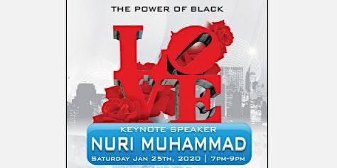 """The Power of Black Love"" Nuri Muhammad"