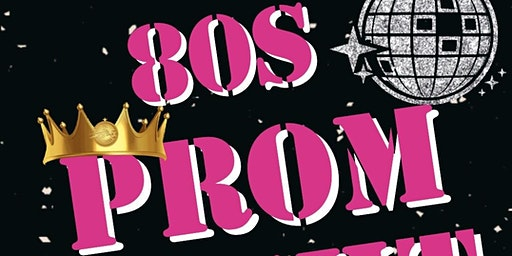 80s Prom Night at The HAVEN
