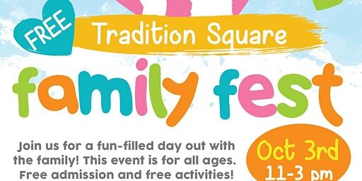 Tradition Square Family Fest