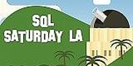 2020 SQL Saturday in Los Angeles (#SQLSatLA) tickets