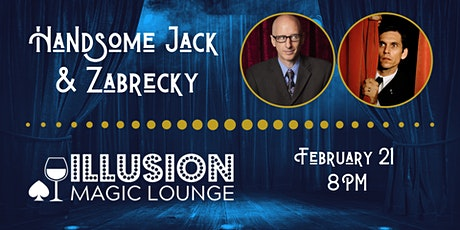 Magic with Handsome Jack and Zabrecky tickets