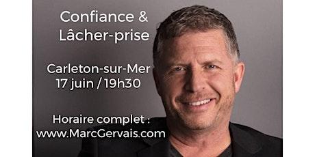 CARLETON-SUR-MER - Confiance / Lâcher-prise 15$  tickets