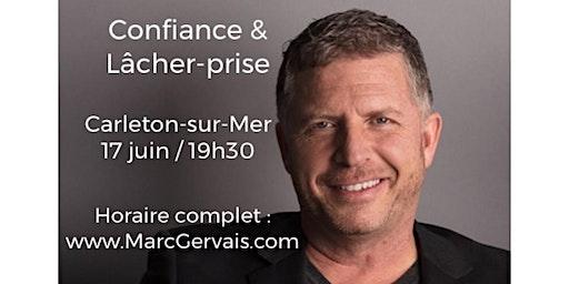 CARLETON-SUR-MER - Confiance / Lâcher-prise 15$