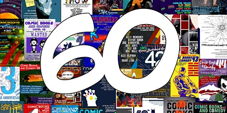 Comic Books and Comedy 60: SIXTY! tickets
