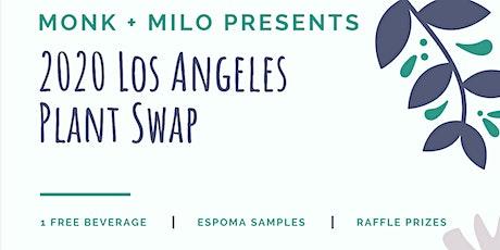 2020 Los Angeles Plant Swap tickets