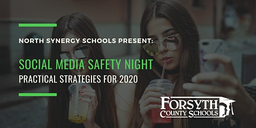 Social Media Safety Night:  Practical Strategies for 2020 (N. Synergy Schools)