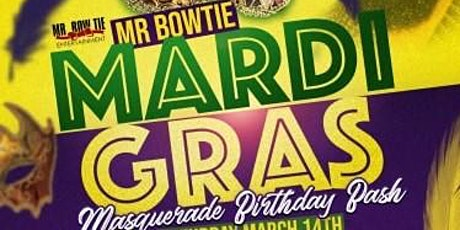 Bowties Mardi Gras Masquerade Birthday Bash   tickets