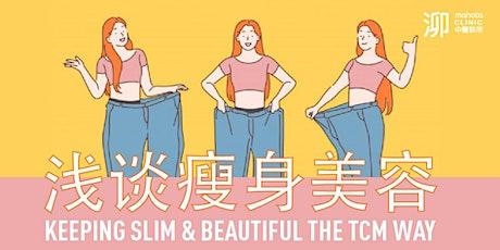Keeping Slim & Beautiful The TCM Way tickets