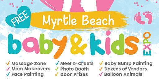 2nd Annual Myrtle Beach Baby & Kids Expo