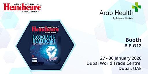 Arab Health 2020 - Dubai World Trade Centre - Free Registration