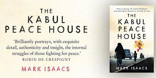 The Kabul Peace House author book talk