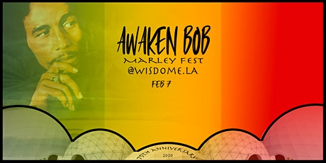 AWAKEN BOB MARLEY 75th Birthday Celebration - IMMERSIVE DOME EXPERIENCE tickets