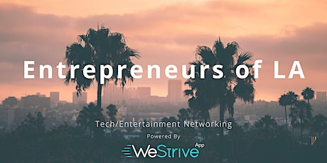 Tech & Entertainment Networking Event | The End of Boring Networking tickets