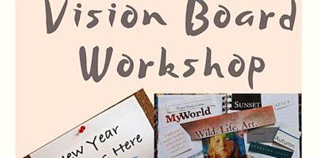 Rocking into the 2020s with a Vision Board Workshop—with a Twist tickets