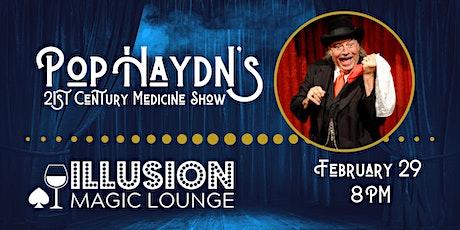 Pop Haydn's Magic 21st Century Medicine Show tickets