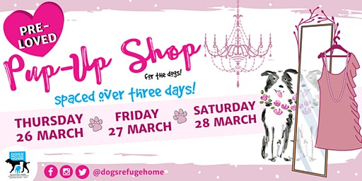 Pre-loved Pup-Up Shop   |   Dogs' Refuge Home