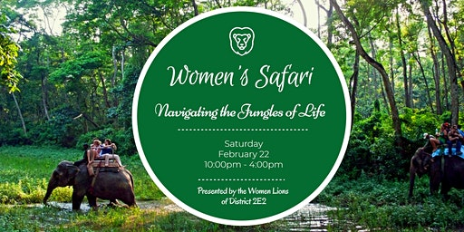 Women's Safari: Navigating the Jungles of Life