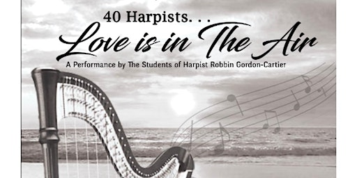Love Is In The Air - 40 Harpists! The Students of Mrs. Robbin Gordon-Cartier