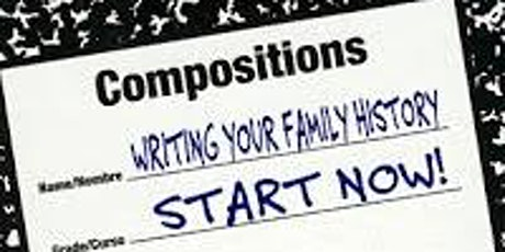 Writing Your Family History Series tickets