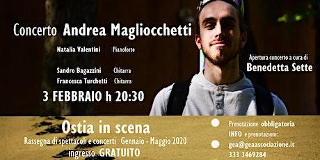 Concerto Andrea Magliocchetti biglietti