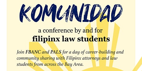 Komunidad: A Conference for Filipinx Law Students tickets