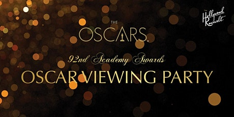 Oscar viewing party at the Hollywood Roosevelt Hotel tickets