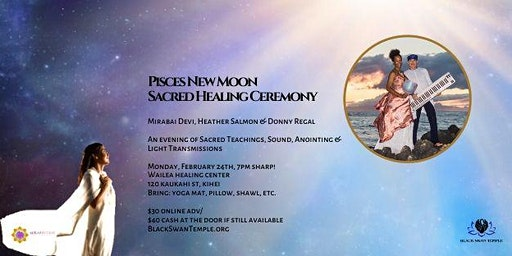 Pisces New Moon Healing Ceremony