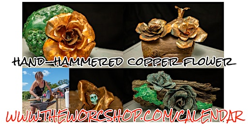 Hand-hammered Copper Flower with Colette Dumont 3.27.20