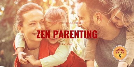 Part One: Zen Parenting Workshop tickets