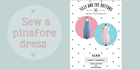 Learn to sew a pinafore  dress tickets