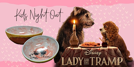 Lady and the Tramp - Kids Night Out tickets