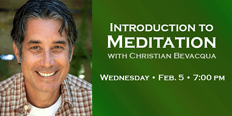 Intro to Meditation with Christian Bevacqua tickets