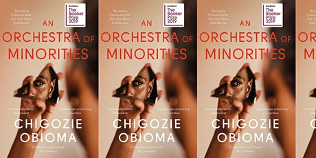 The Black and Brown Book Club| An Orchestra of Minorities | Chigozie Obioma tickets