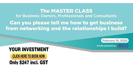 The MASTER CLASS for Business Owners, Professionals & Consultants tickets