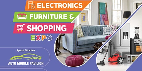 Electronics Furniture & Shopping Expo 2020 tickets
