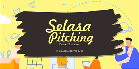 Selasa Pitching tickets