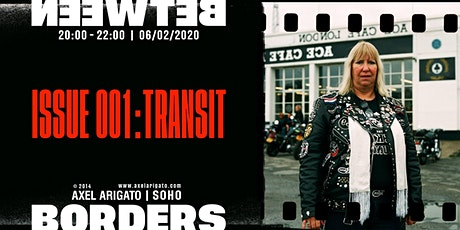 Between Borders: Transit - Issue 001 launch  tickets