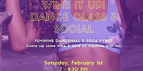 Wine it Up: Dance Class & Social tickets