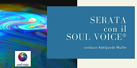 Serata con il Soul Voice® biglietti