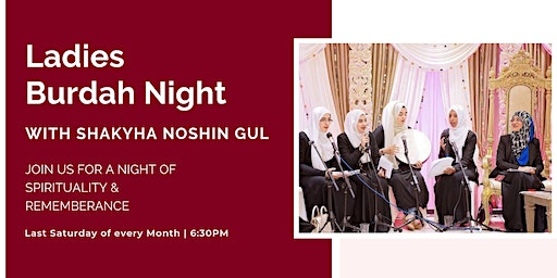 Ladies Burdah Night with Shaykha Noshin Gul (Sat 25th January | 6:30PM)