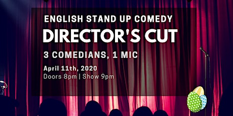 English Stand Up Comedy - Director's Cut IX - Easter Promises w/ FREE SHOTS tickets