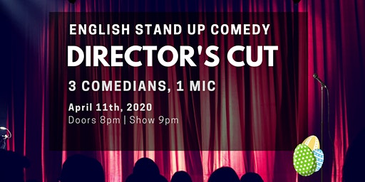 English Stand Up Comedy - Director's Cut IX - Easter Promises w/ FREE SHOTS