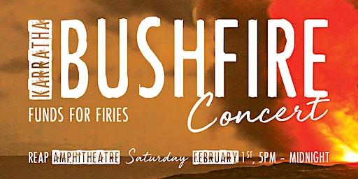 Karratha Bushfire Concert- Funds for Firies