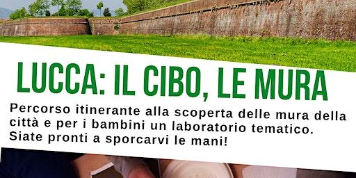 Lucca: il cibo, le mura