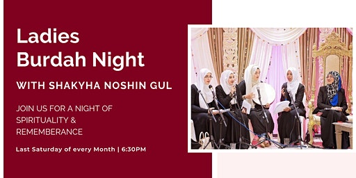 Ladies Burdah Night with Shaykha Noshin Gul (Sat 28th March | 6:30PM)
