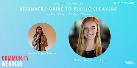 Webinar : Beginners guide to public speaking tickets