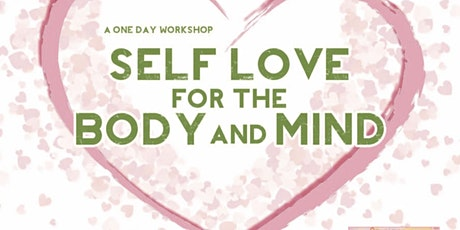 Self Love for the Body & Mind tickets