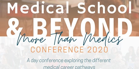 Medical School & Beyond Conference 2020: More than Medics tickets